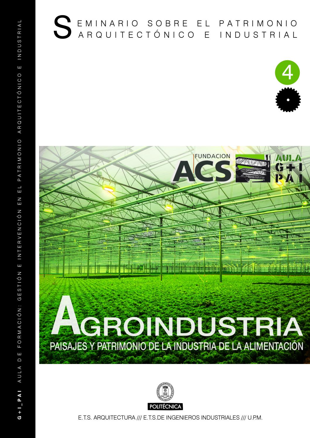 Actas Del Iv Seminario Agroindustria By Aula G I Pai Issuu