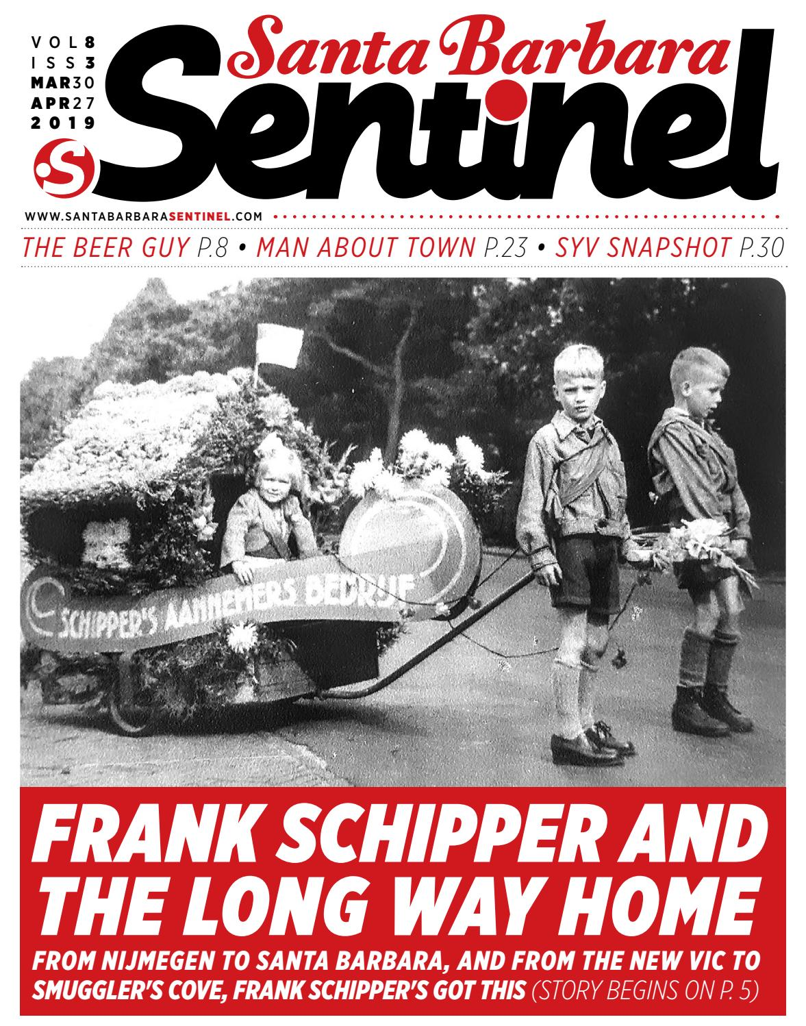 Frank Schipper and the Long Way Home by Montecito Journal