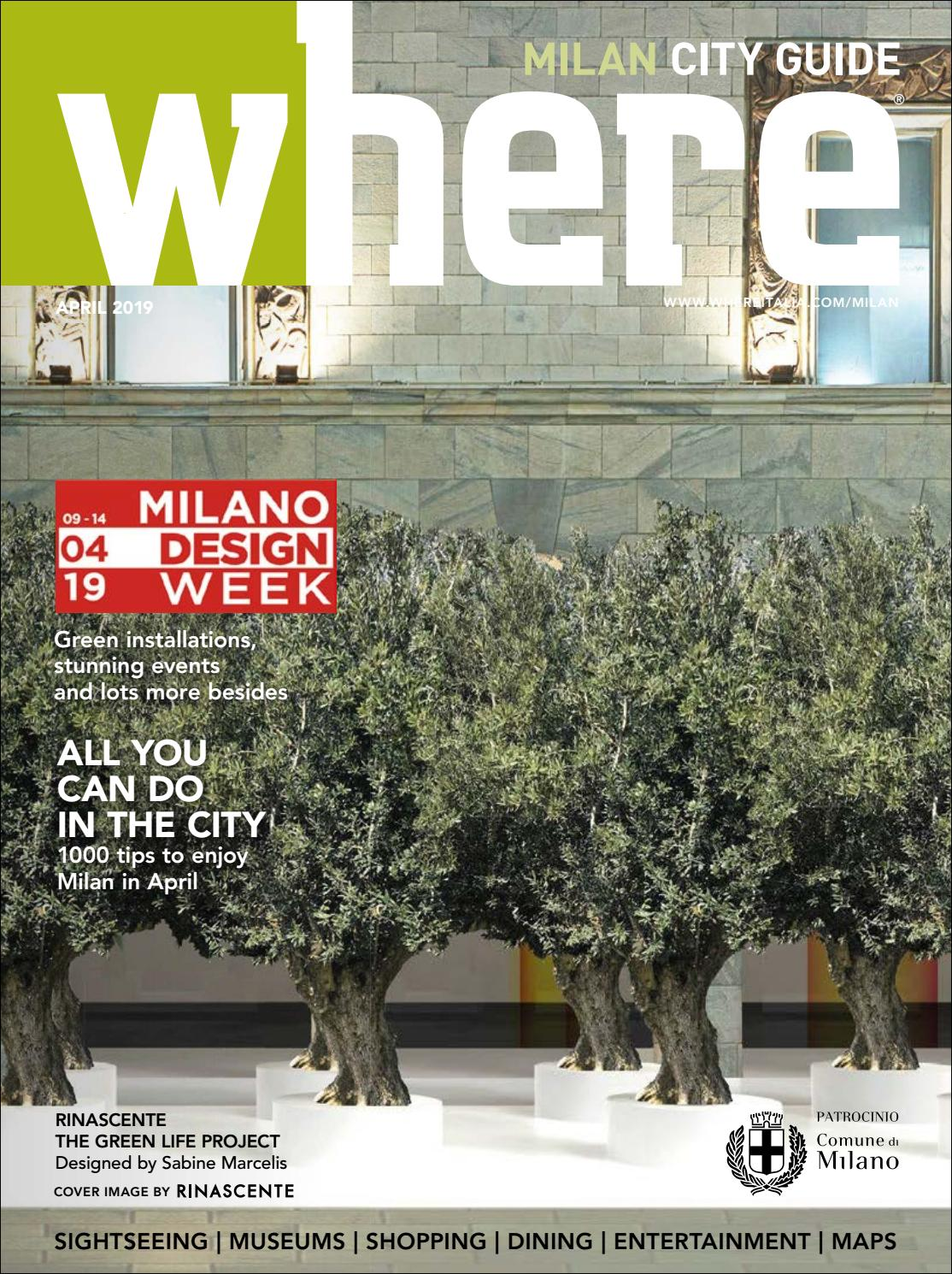 Where Magazine Milan Apr 2019 By Morris Media Network Issuu