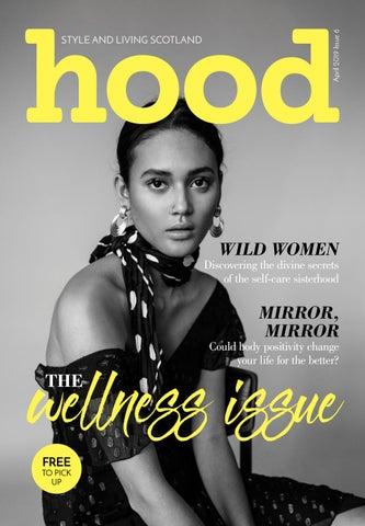 Hood April 2019 by hoodmagazine_ - issuu