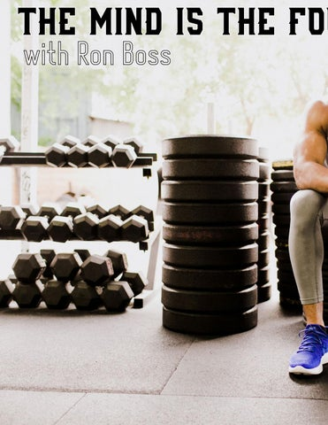 Page 42 of ATHLEISURE MAG MAR 2019 | The Mind is the Foundation with Ron Boss