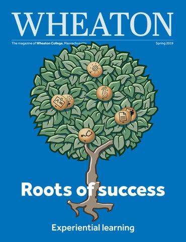 d9251fbff1d4 WHEATON The magazine of Wheaton College, Massachusetts