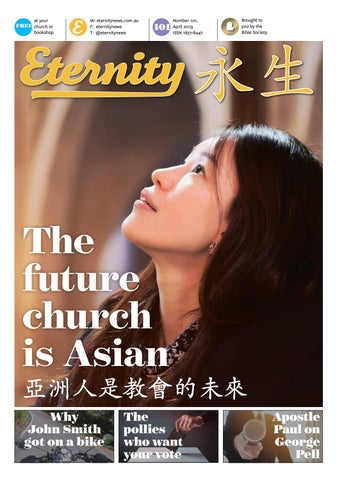 Eternity - April 2019 - Issue 101 by Bible Society Australia - issuu