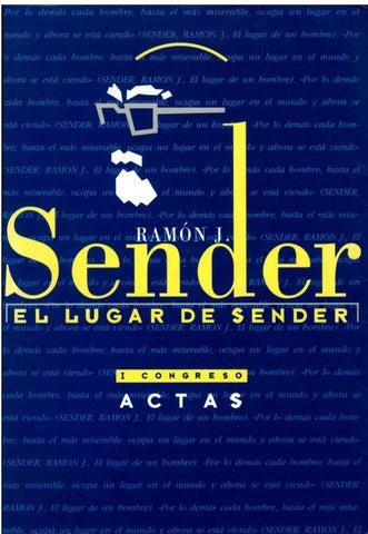 0641753b278c El lugar de Sender. Actas del I Congreso sobre Ramón J. Sender ...