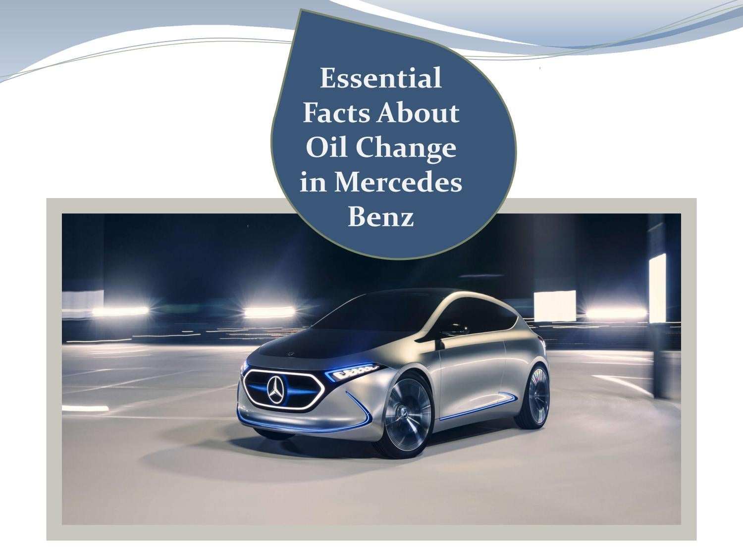 Mercedes Oil Change >> Essential Facts About Mercedes Benz Oil Change By C G