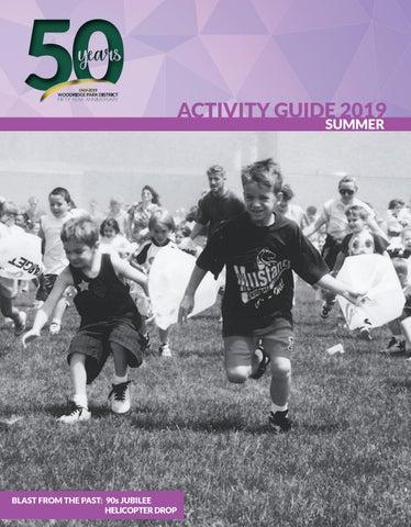 Woodridge Park District Summer Activity Guide 2019 by