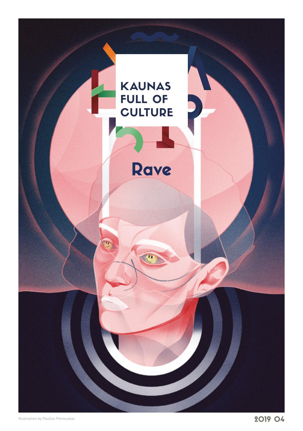 Kaunas Full Of Culture April 2019 By Kaunas Pilnas Kulturos Issuu