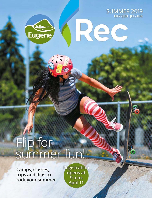 72ecc1e2f5d Eugene Rec Summer 2019 Guide by City of Eugene - issuu
