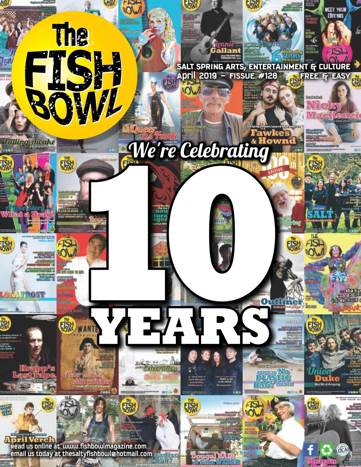 FISHBOWL MAGAZINE APRIL 2019 10TH ANNIVERSARY ISSUE by The