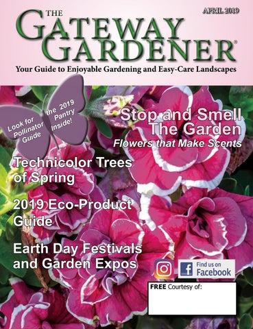 f88923aaadb6b5 The Gateway Gardener April 2019 by The Gateway Gardener - issuu