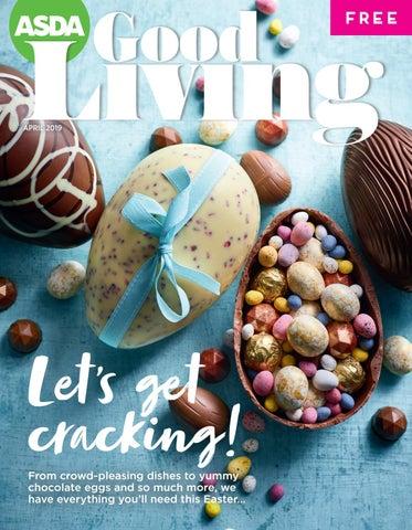 Asda Good Living Magazine Easter Special 2019 By Asda Issuu