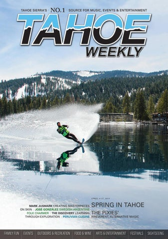 April 4 to 17, 2019 by Tahoe Weekly - issuu