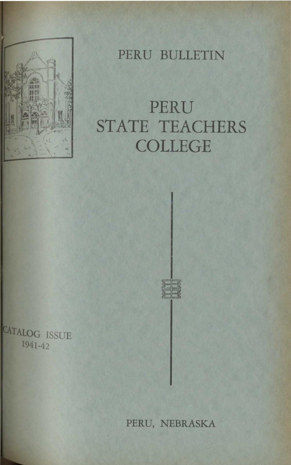 1941-1942 Catalog of Peru State Teachers College (Neska ... on