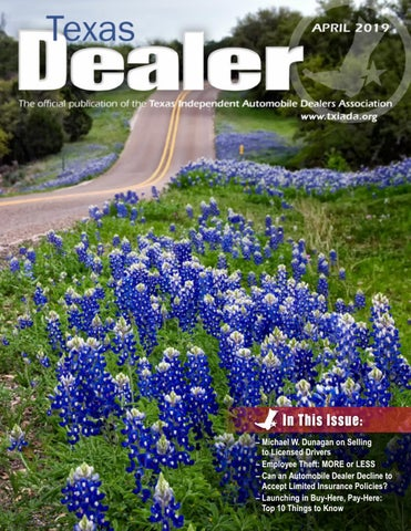 Texas Dealer April 2019 by Texas Independent Auto Dealers