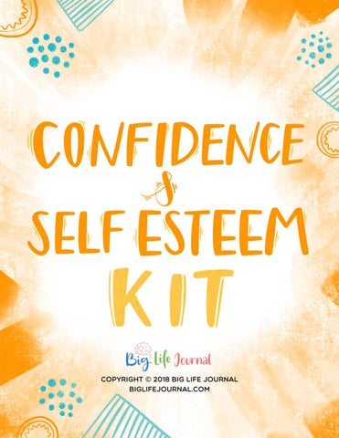 Self-Esteem & Confidence Kit for Children by Big Life Journal - issuu
