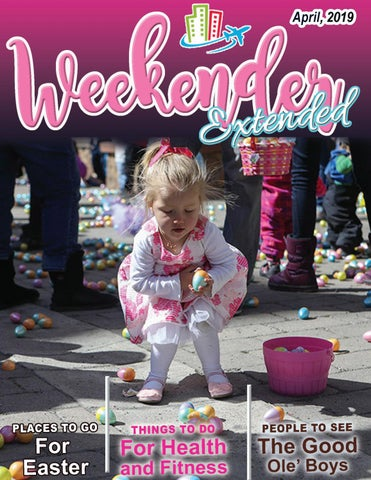 Weekender Extended Magazine - April Issue by The Weekender