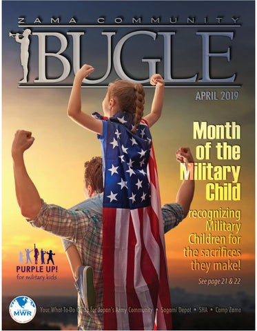 April 2019 Bugle by Camp Zama MWR Marketing - issuu