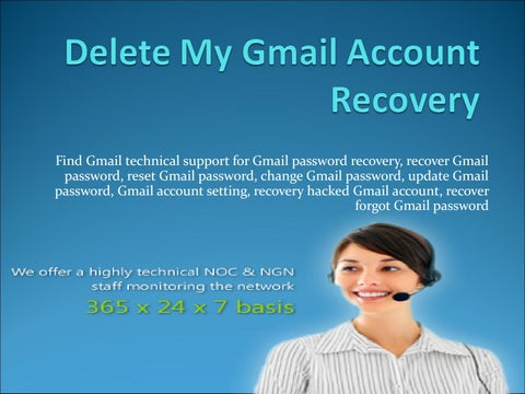 Delete My Gmail Account Recovery 1-888-410-9071 by anatel