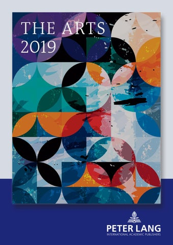 The Arts 2019 by Peter Lang Publishing Group - issuu