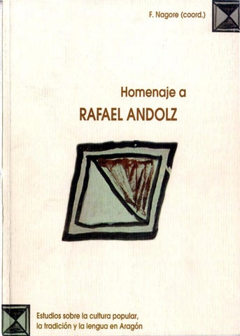 1451981ce8 Homenaje a Rafael Andolz by Diputación Provincial de Huesca - issuu