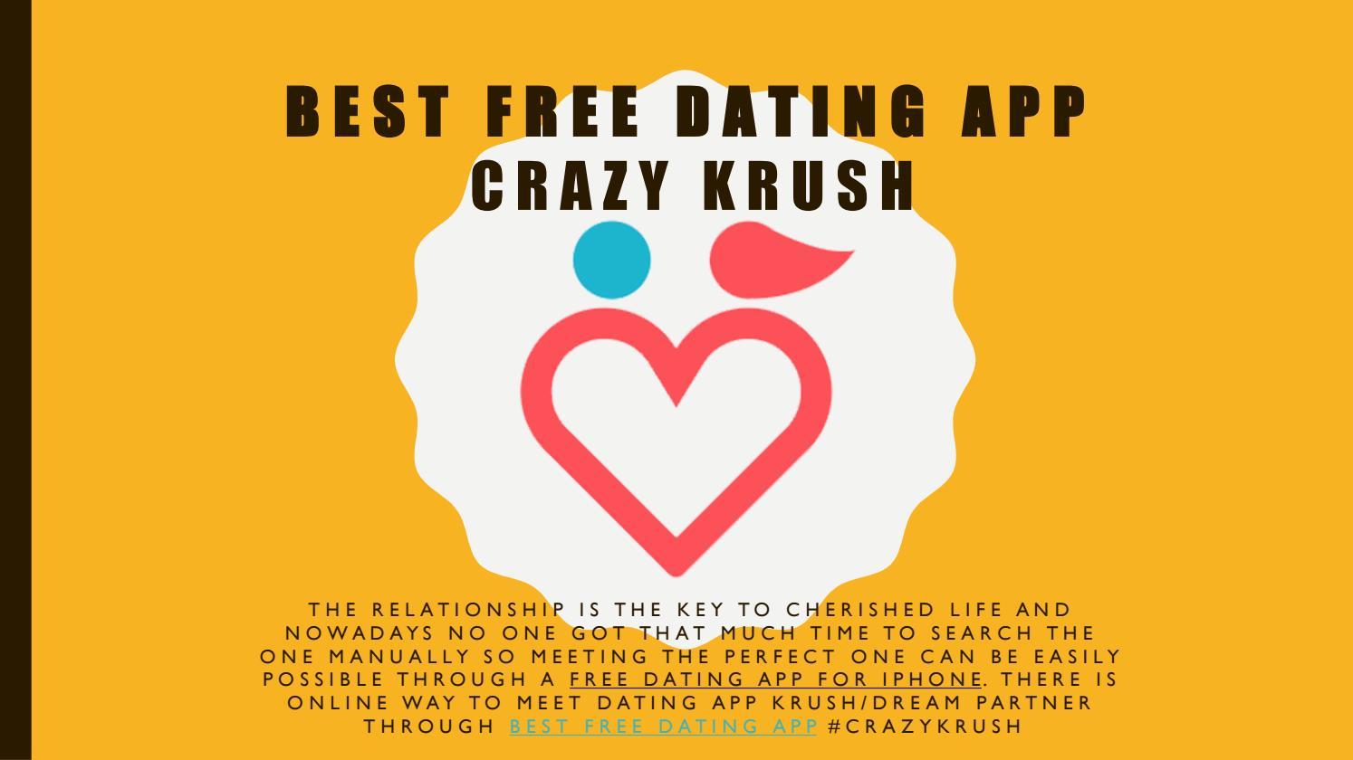 Best Free Dating App crazy krush by Crazy Krush - issuu