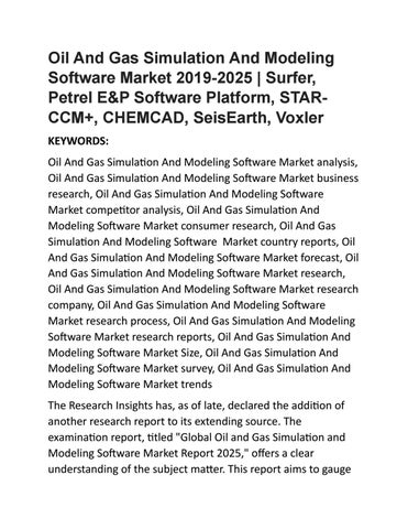 Oil And Gas Simulation And Modeling Software Market 2019-2025 by