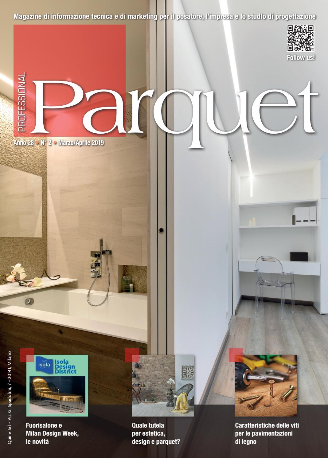 Incollare Parquet Su Parquet Esistente professional parquet marzo/aprile 2019 by quine business