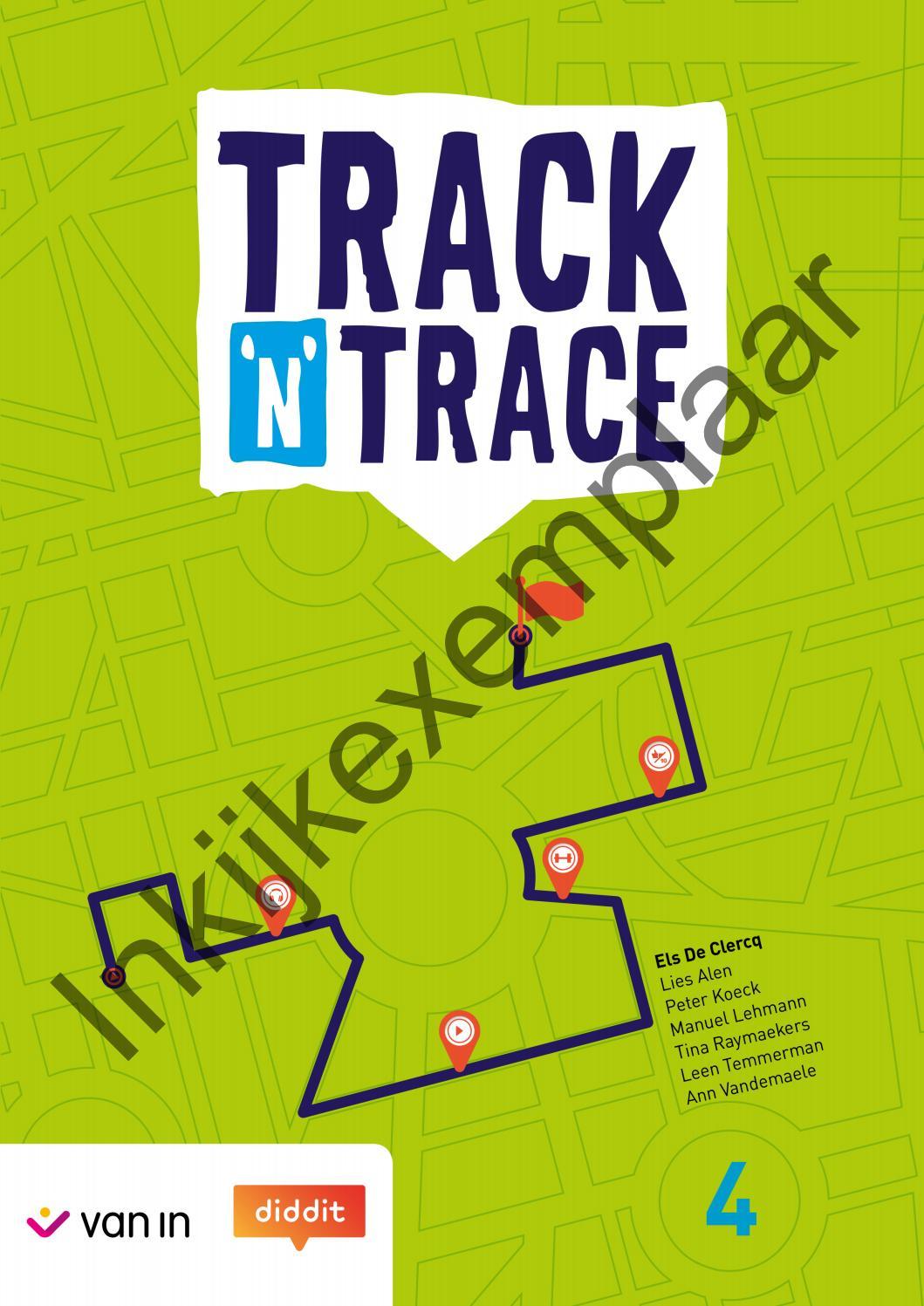 Track 'n' Trace 4 - Inkijkexemplaar by VAN IN - issuu