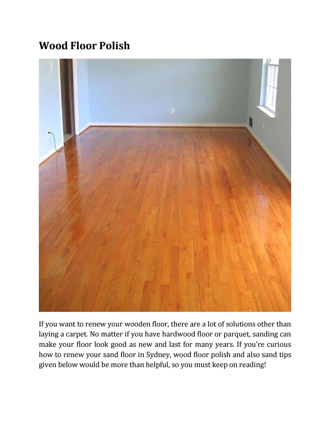 Wood Floor Polish By Ana Jackson Issuu