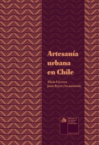 f2bf9facaf9a Artesanía Urbana en Chile  Alicia Cáceres y Juan Reyes (en ausencia ...