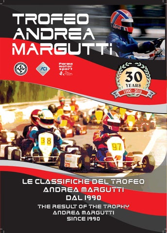 Trofeo Andrea Margutti - 30 Years 1990-2019 by PARMA MOTORSPORT - issuu
