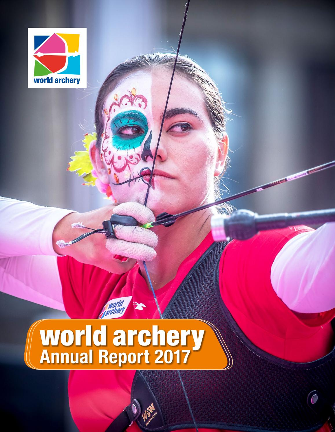 Annual Report 2017 by World Archery issuu