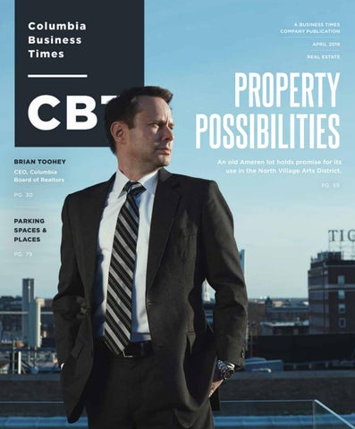 d236566a3 Columbia Business Times April 2019 by Business Times Company - issuu