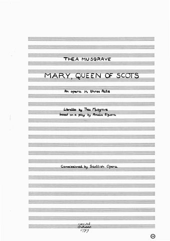 Musgrave MARY, QUEEN OF SCOTS - Act 1 & 2 by ScoresOnDemand