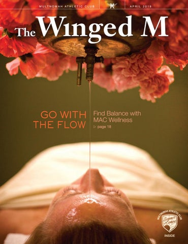 5a57ac81225 The Winged M, April 2019 by Multnomah Athletic Club - issuu