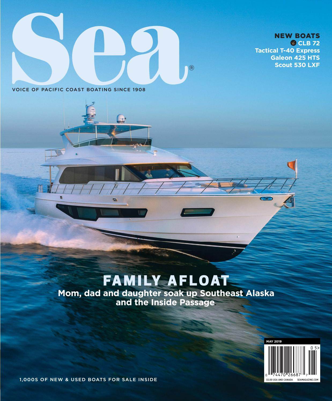 May 2019 - Sea Magazine by Duncan McIntosh Company - issuu