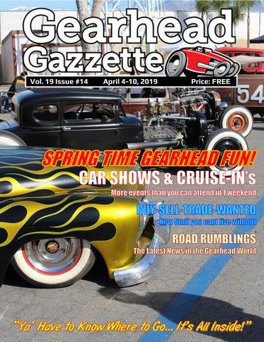 Gearhead Gazzette Vol 19 Issue #14 April 4-10, 2019 by Jimmy