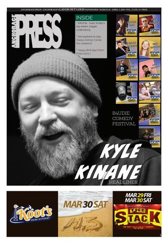 Anchorage Press, March 28, 2019 by Wick Communications - issuu