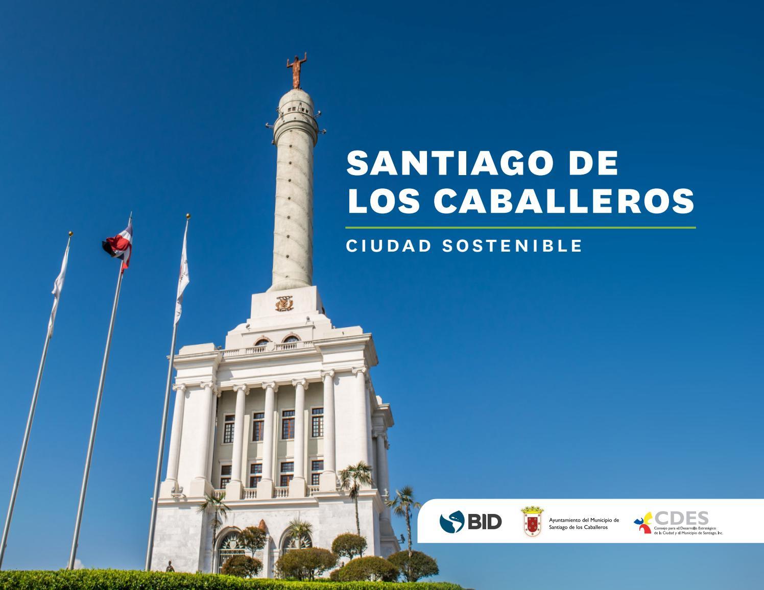 1679a3b0e83e Santiago de los Caballeros  ciudad sostenible by BID - Ciudades Sostenibles  - issuu