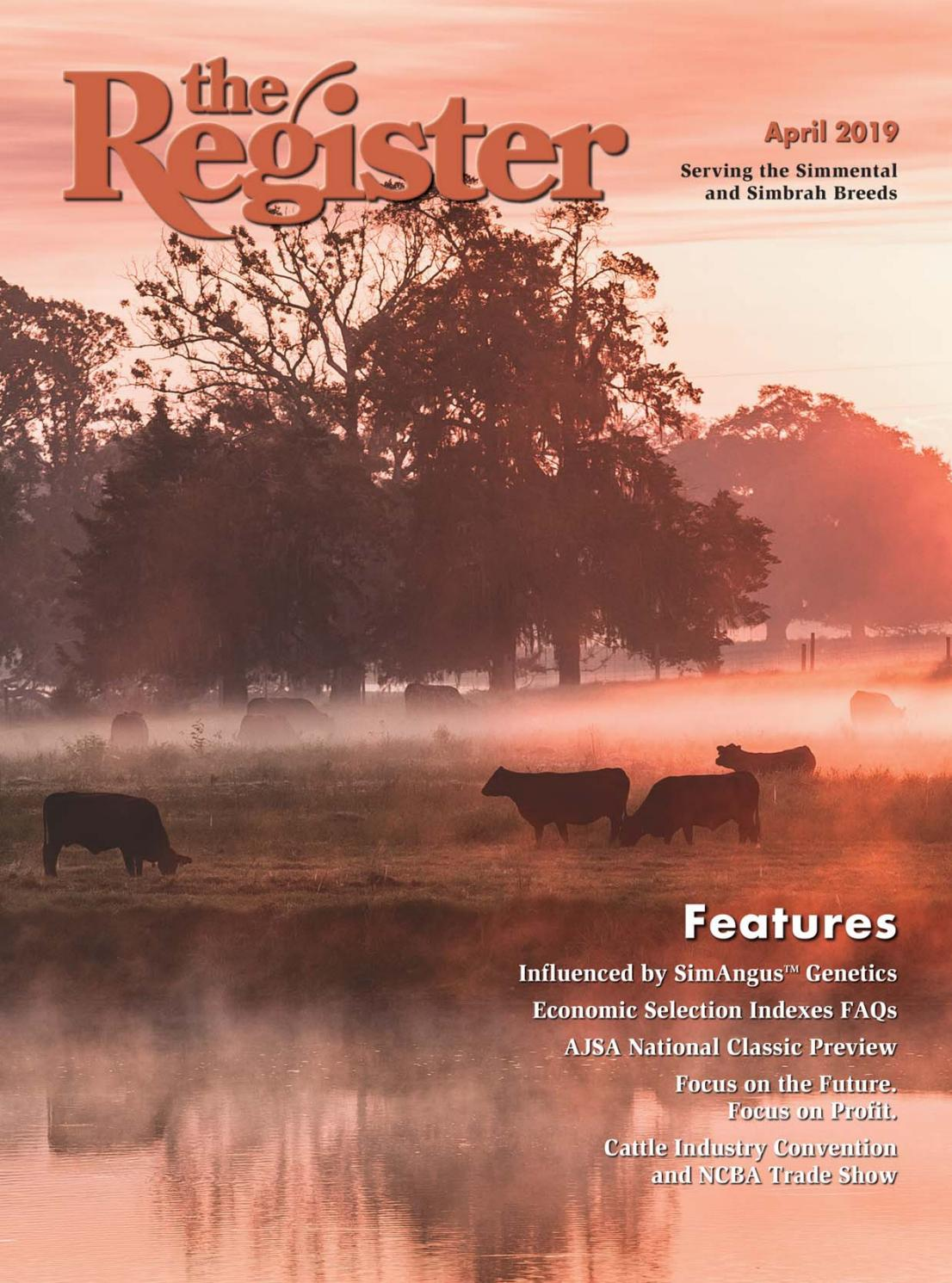 3f47fce0d the Register April 2019 by American Simmental Publication, Inc - issuu