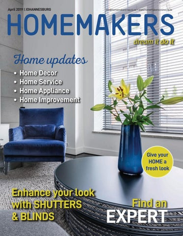 Homemakers Johannesburg April 2019 By Homemakers Issuu
