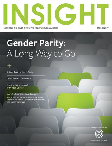 INSIGHT Magazine - Spring 2019 /// ILLINOIS CPA SOCIETY by