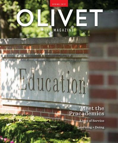 Olivet the Magazine Spring 2019 by Olivet Nazarene