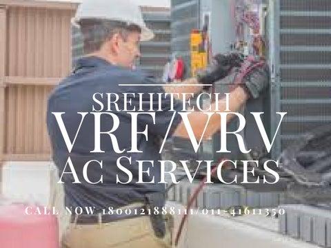 VRV/ VRF Installation Services in Delhi/NCR,India by srehitechvrf