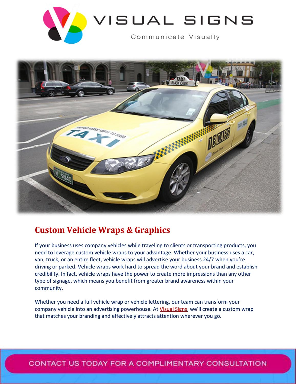 3 Ways Vehicle Wraps Support Your Brand by Visual Signs - issuu
