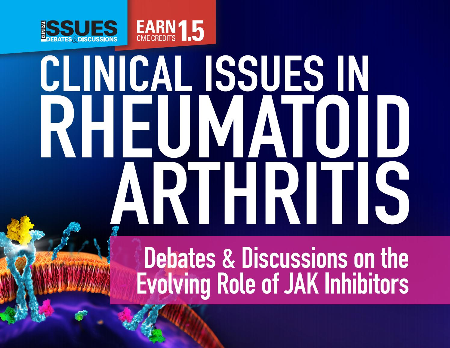 Clinical Issues in Rheumatoid Arthritis: Debates