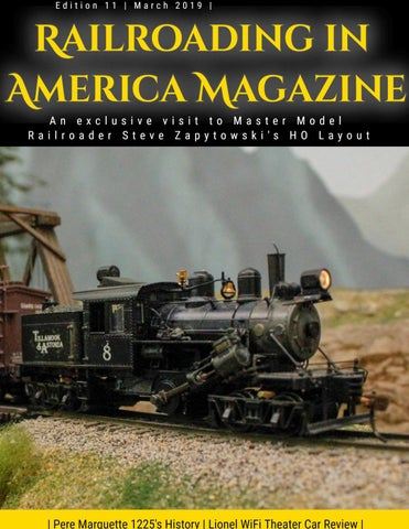 Railroading in America Magazine Edition 11 by
