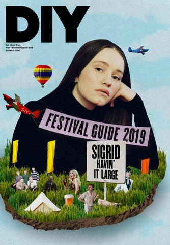 DIY, Festival Guide 2019 by DIY Magazine - issuu