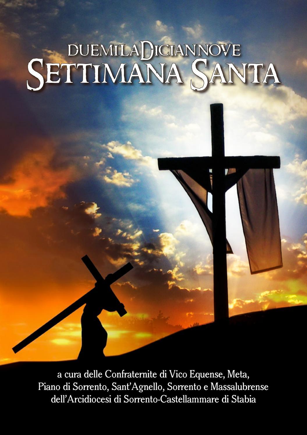 Settimana Santa Opuscolo 2019 By Mimmocinque Issuu