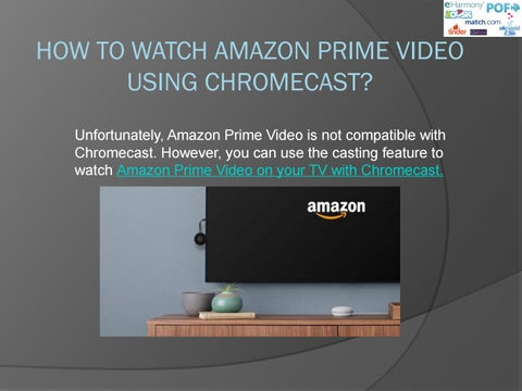 How to watch amazon prime on TV with chromecast